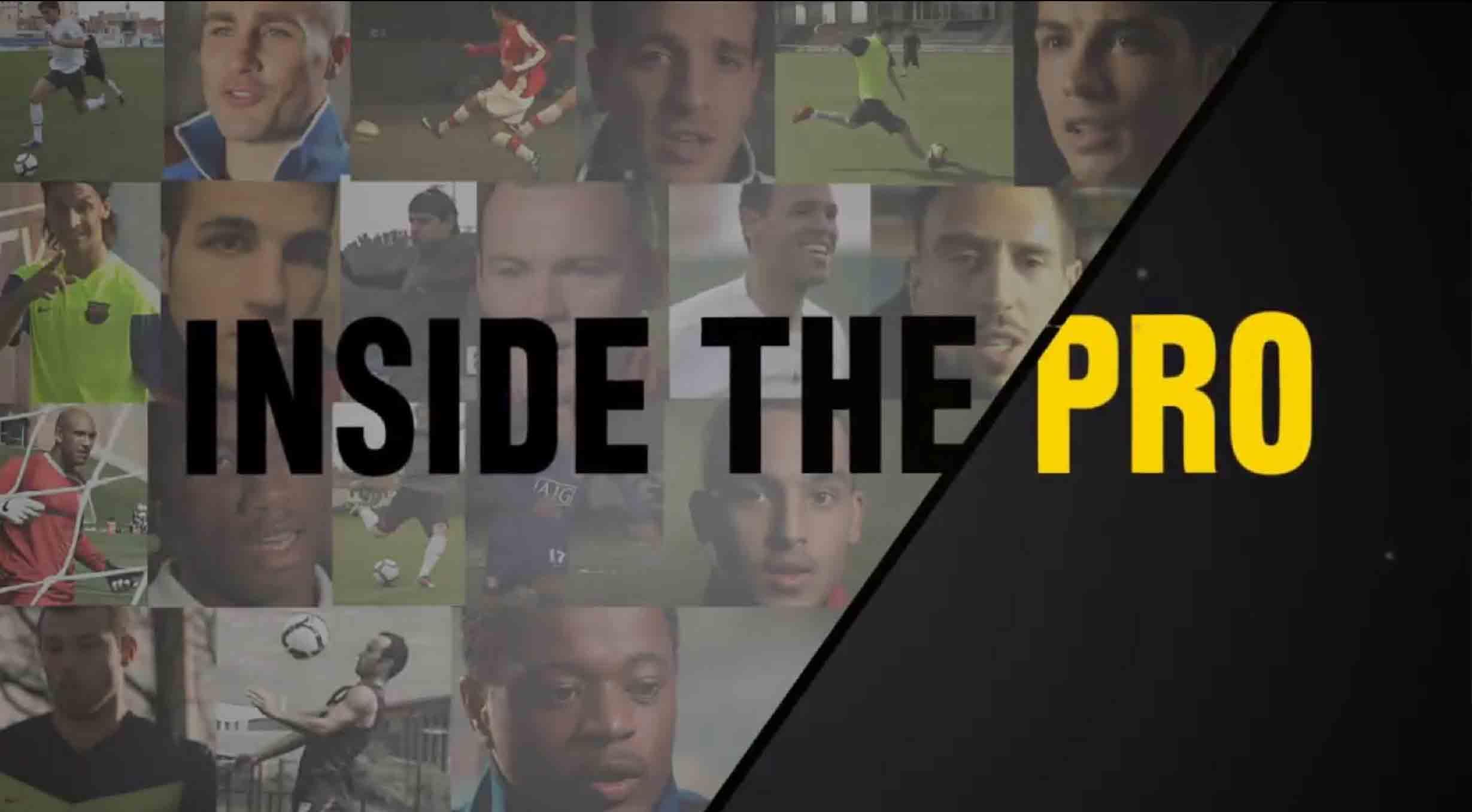 Inside the Pro